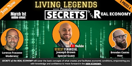 Living Legends in Leadership Presents. SECRETS of the REAL ECONOMY tickets