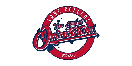 Lane College Virtual New Student Orientation tickets