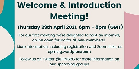 DPMSRG: Welcome & Introduction Meeting! tickets