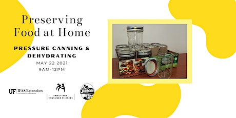 Preserving Food at Home: Pressure Canning & Dehydrating tickets
