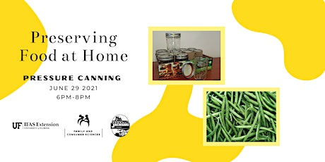 Preserving Food at Home: Pressure Canning - Green Beans tickets