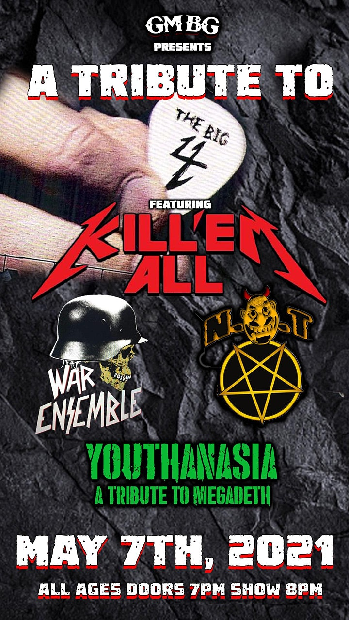 Tribute to the Big 4 ft. Kill Em' All, War Ensemble, Youthanasia,  N.O.T. image
