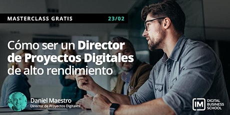 Cómo ser un Director de Proyectos Digitales de Alto Rendimiento entradas