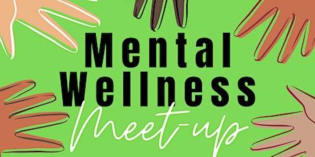 Mental Wellness Meetup tickets