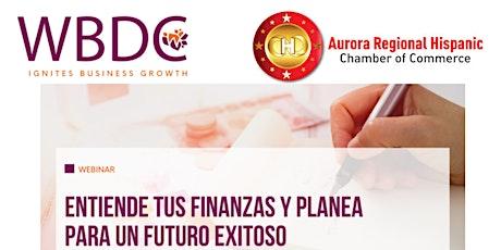 Entiende tus finanzas y planea para un futuro existoso tickets