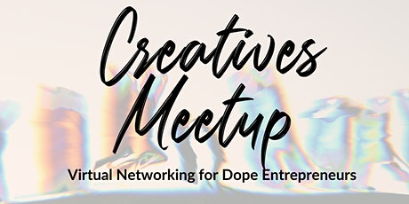 Creatives Meetup tickets