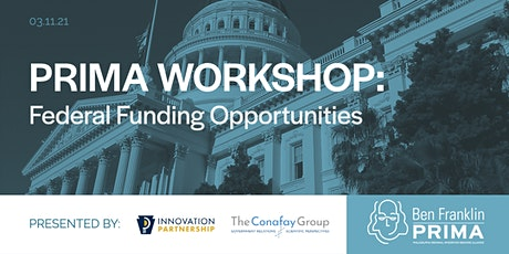 PRIMA Workshop: Federal Funding Opportunities tickets