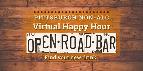Pittsburgh Non-Alc Virtual Happy Hour with The Open Road tickets