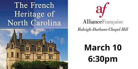 FraNCe, The French Heritage of North Carolina tickets