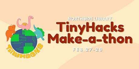 ONLINE Tinyhacks Makeathon: Santa Clara City Library (for grades 6-8) entradas