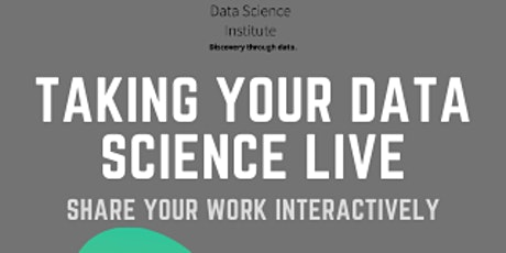 Taking Your Data Science Live: Streamlit/Shiny tickets
