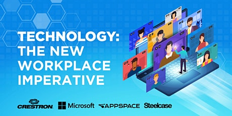 Technology:  The New  Workplace  Imperative tickets