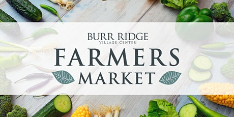 Burr Ridge Village Center Farmers Market: Vendors tickets