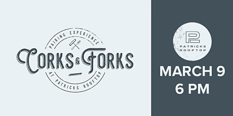 Corks & Forks @ Patrick's Rooftop tickets