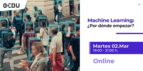 Machine Learning ¿Por donde empezar?/Sesiones en vivo. boletos
