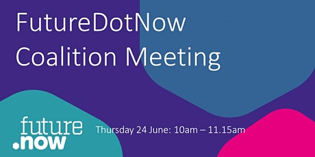 FutureDotNow Monthly Coalition Call - June tickets