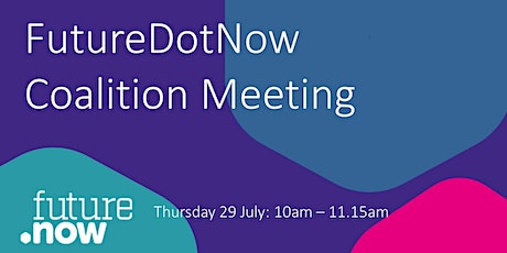 FutureDotNow Monthly Coalition Call - July tickets