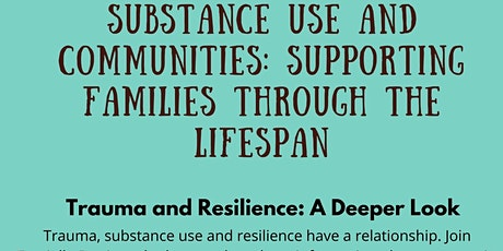 Substance Use and Communities: Supporting  Families Through the Lifespan tickets