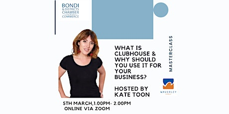 Masterclass: What is Clubhouse & why should you use it? tickets