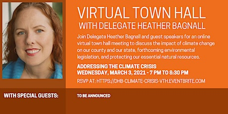 Delegate Bagnall's Virtual Town Hall - Addressing The Climate Crisis tickets