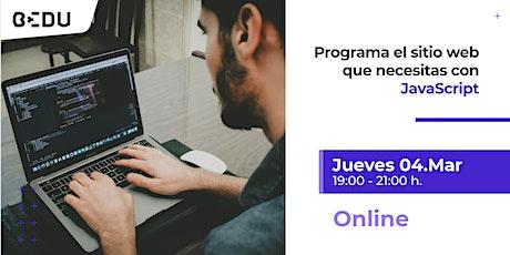 Programa el sitio web que necesitas con JavaScript/Sesiones en vivo. boletos