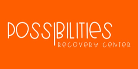 Possibilities Recovery Center - Online Fundraising Gala tickets