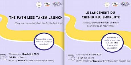 Le lancement du Chemin peu emprunté / The Path Less Taken Launch billets
