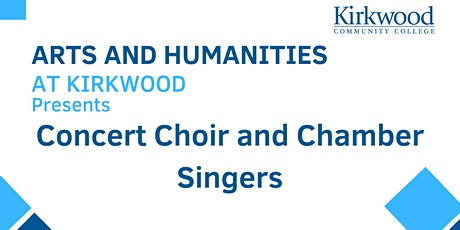 Concert Choir and Chamber Singers tickets