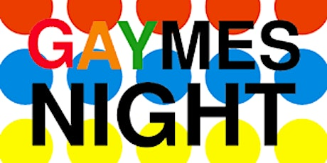 Gaymes Night tickets
