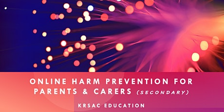 Online Harm Prevention for Parents & Carer's (Secondary) in Co. Kerry tickets