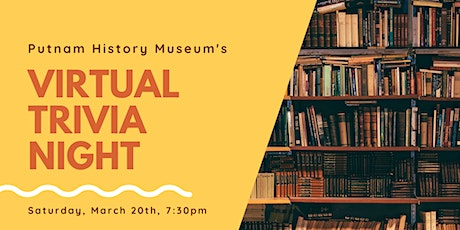 Virtual Trivia Night with the Putnam History Museum tickets