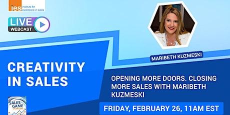 Creativity in Sales: Opening More Doors. Closing More Sales w/ M. Kuzmeski tickets