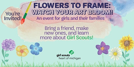 Isabella County Event- Flowers to Frame: Watch Your Art Bloom! tickets