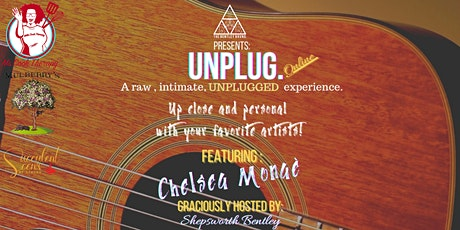 UNPLUG!  With Chelsea Monae. A Virtual Musical Experience. tickets