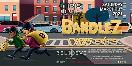 Bandlez |IRIS ESP101[Learn To Believe] @ Believe | tickets