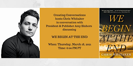 Creating Conversations Welcomes Chris Whitaker and Amy Einhorn tickets