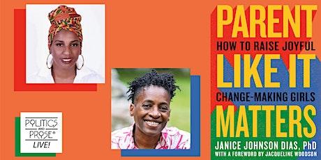 P&P Live! Janice Johnson Dias | PARENT LIKE IT MATTERS w/Jacqueline Woodson tickets