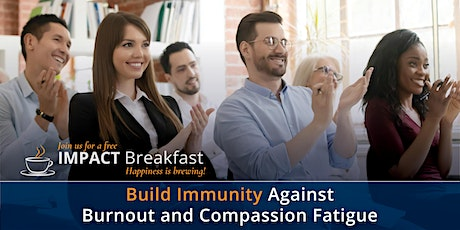 Build Immunity Against Burnout and Compassion Fatigue tickets