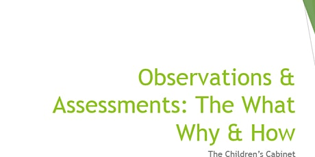 Observation & Assessments: What, Why & How  (In Spanish) tickets