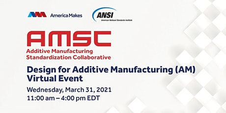 AMSC Design for Additive Manufacturing - Virtual Event tickets