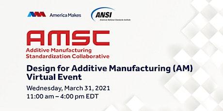AMSC Design for Additive Manufacturing - Virtual Event biglietti