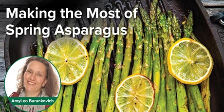 Making the Most of Spring Asparagus tickets