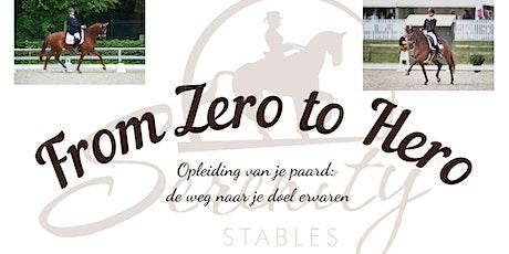From Zero to Hero: de opleiding van je paard ervaren: DEEL 2 tickets