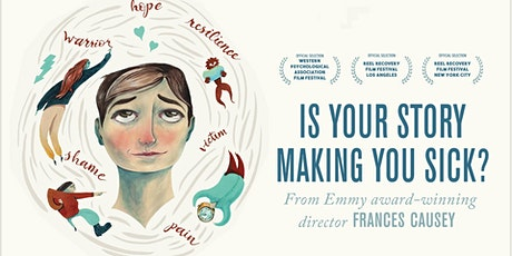 "Virtual Documentary Screening: ""Is Your Story Making You Sick?"" tickets"