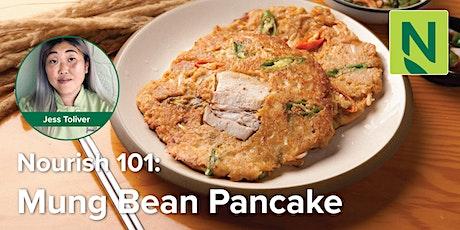 Nourish 101: Savory Mung Bean Pancakes tickets