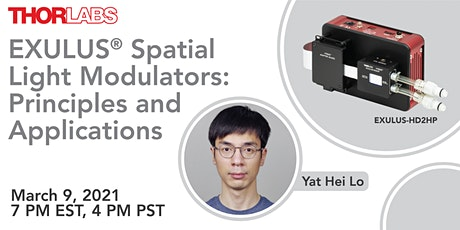 EXULUS® Spatial Light Modulators: Principles and Applications tickets