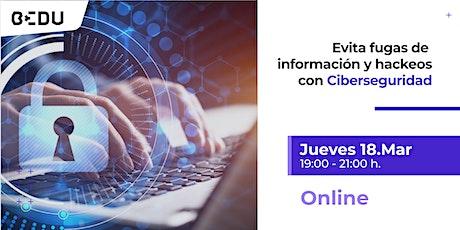 Evita fugas de información y hackeos con Ciberseguridad/Sesiones en vivo. entradas
