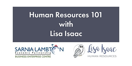 HR 101 with Lisa Isaac Human Resources tickets