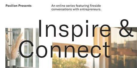 Pavilion Presents: Inspire and Connect Series with MIFA & Co. tickets