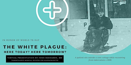 The White Plague: Here Today? Here Tomorrow? Tickets